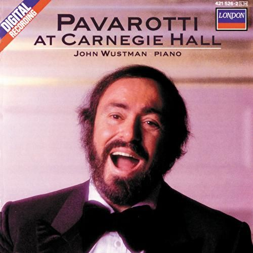 Pavarotti at Carnegie Hall by Luciano Pavarotti
