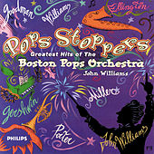 Pops Stoppers - Greatest Hits of the Boston Pops Orchestra by Boston Pops