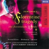 Zemlinsky: A Florentine Tragedy/Mahler, A. Lieder by Various Artists