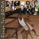 Songs for Soma by Various Artists