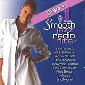 Today's #1 Smooth Jazz Radio Hits! by Various Artists