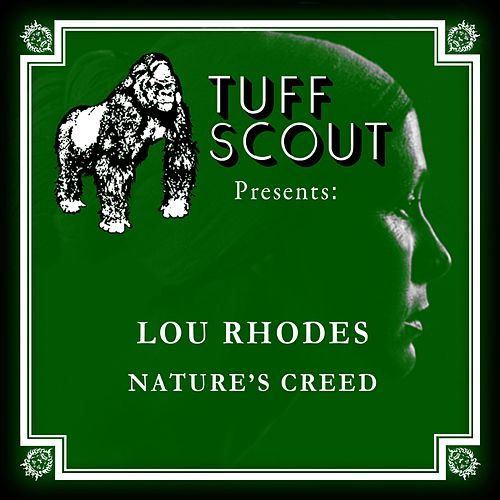 Natures Creed by Lou Rhodes