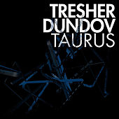 Taurus Ep by Gregor Tresher