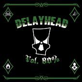 Vol. 80% by Delayhead