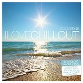 I Love Chillout, Vol. 1 von Various Artists
