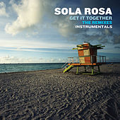 Get It Together - The Remixes (Instrumentals) by Sola Rosa