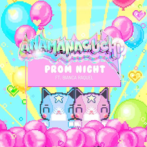 Prom Night by Anamanaguchi