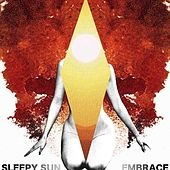 Embrace by Sleepy Sun