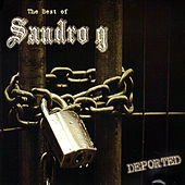 Deported - The Best of Sandro G by Sandro G