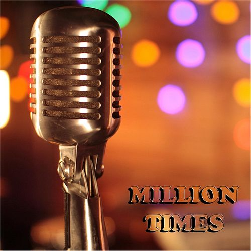 Million Times by Atone
