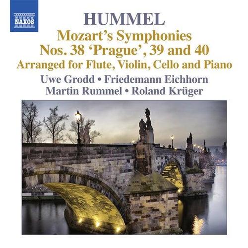 Mozart: Symphonies Nos. 38, 39, 40 (Arr. Hummel) by Uwe Grodd