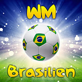 WM Brasilien by Various Artists