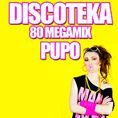 Discoteka 80 Megamix by Pupo