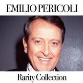 Emilio Pericoli: Rarity Collection by Emilio Pericoli
