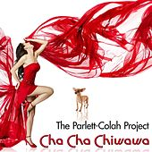 Cha Cha Chiwawa by The Parlett-colah Project