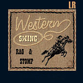 Western Swing, Rag and Stomp by Various Artists