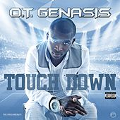 Touchdown by O.T. Genasis