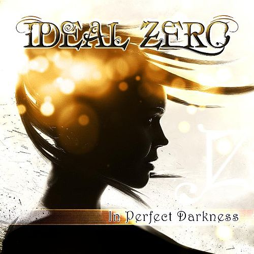 In Perfect Darkness by Ideal Zero