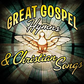 Great Gospel Hymns & Christian Songs von Various Artists