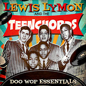 Doo Wop Essentials by Lewis Lymon & The Teenchords