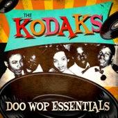 Doo Wop Essentials by The Kodaks