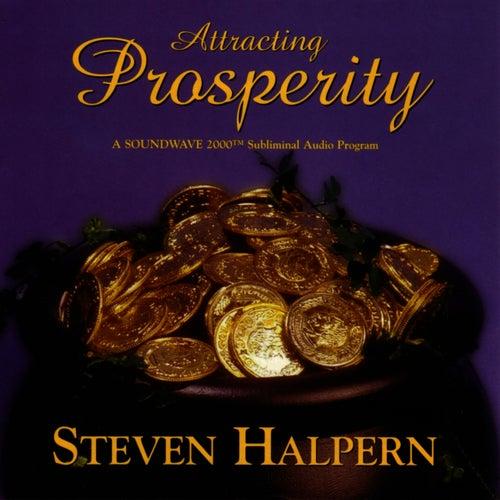 Attracting Prosperity by Steven Halpern