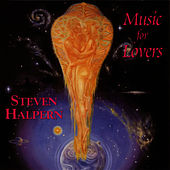 Music For Lovers by Steven Halpern