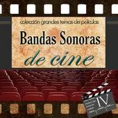 Colección Grandes Temas de Películas. Bandas Sonoras de Cine. IV by Various Artists