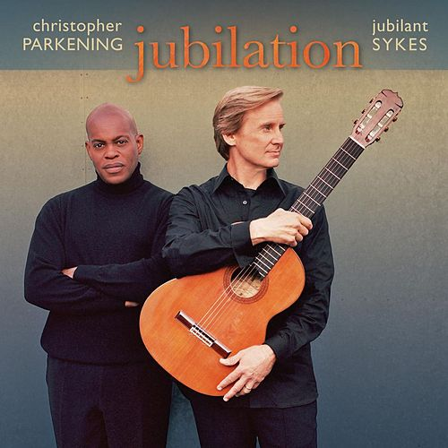Jubilation by Christopher Parkening