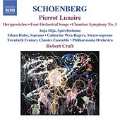 SCHOENBERG: Pierrot Lunaire / Chamber Symphony No. 1 / 4 Orchestral Songs / Herzgewachse by Various Artists