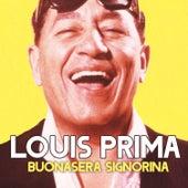 Buonasera signorina von Louis Prima