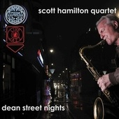 Dean Street Nights by Scott Hamilton