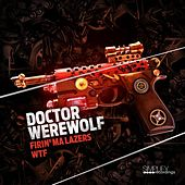 Fml / Wtf by Doctor Werewolf