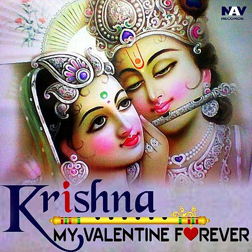 Krishna - My Valentine Forever by Anup Jalota