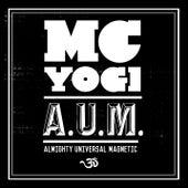 A.U.M. by MC Yogi