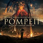 Pompeii by Clinton Shorter