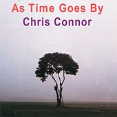 As Time Goes By by Chris Connor