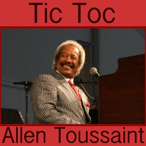 Tic Toc by Allen Toussaint