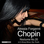 Chopin: Nocturne No.20 in C-Sharp Minor, Op. Posth. by Alessia Forganni