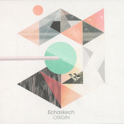 Origin von Echaskech