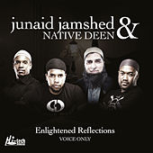 Enlightened Reflections (Voice Only) - Islamic Nasheeds by Native Deen
