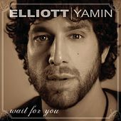 Wait For You by Elliott Yamin