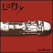 Accelerator by Lefty