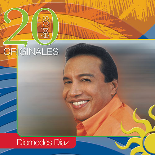 20 Exitos Originales by Diomedes Diaz
