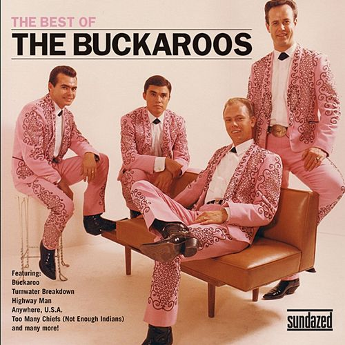 The Best Of The Buckaroos by The Buckaroos