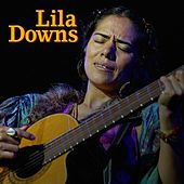 Live Session Ep by Lila Downs