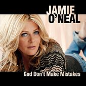 God Don't Make Mistakes by Jamie O'Neal