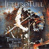 Through The Years von Jethro Tull