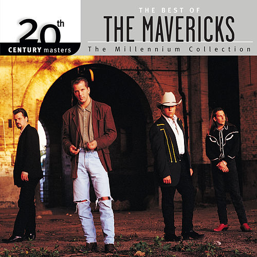 20th Century Masters: The Millennium Collection by The Mavericks