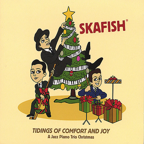 Tidings Of Comfort And Joy - A Jazz Piano Trio Christmas by Skafish